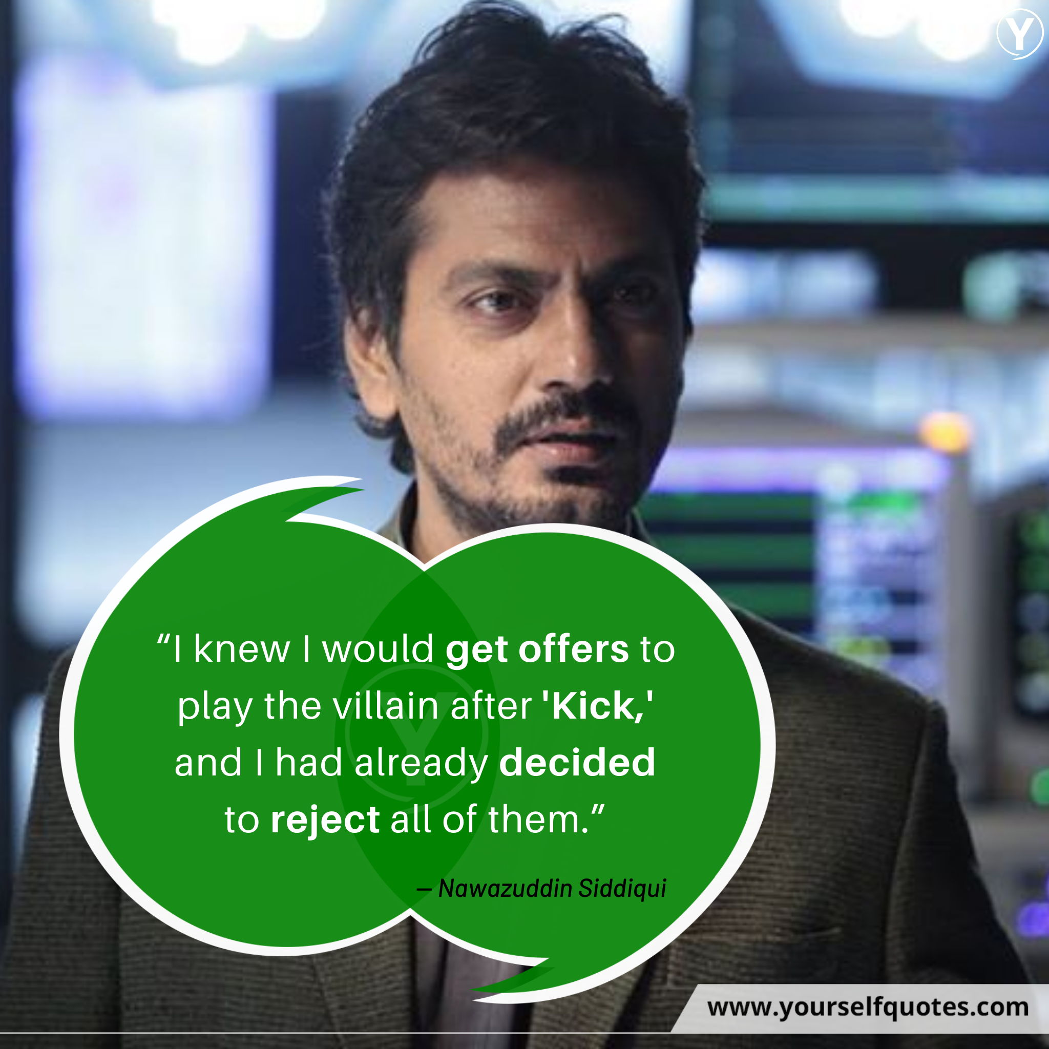 Nawazuddin Siddiqui Quotation Images