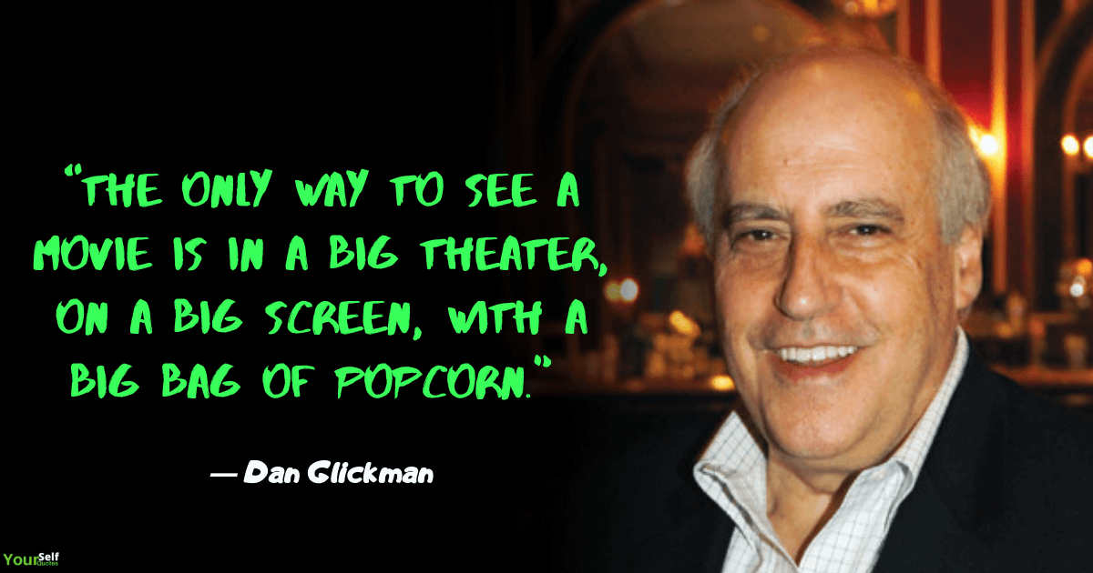 Popcorn Quotes by Dan Glickman