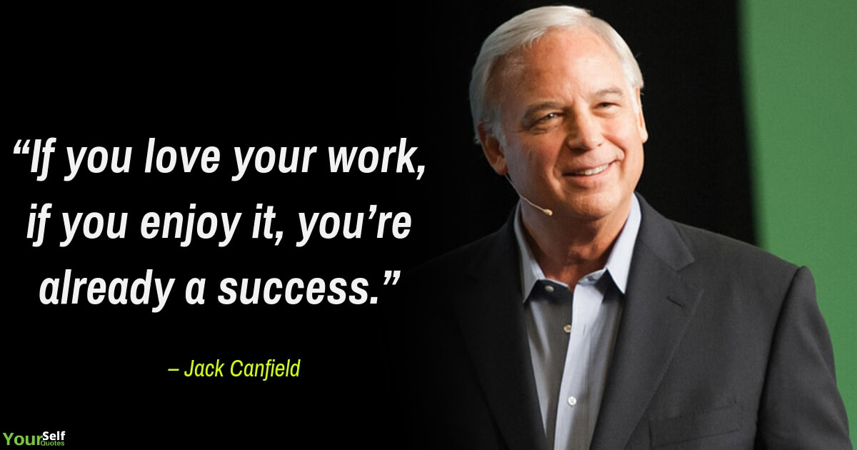 Positive Quotes by Jack Canfield
