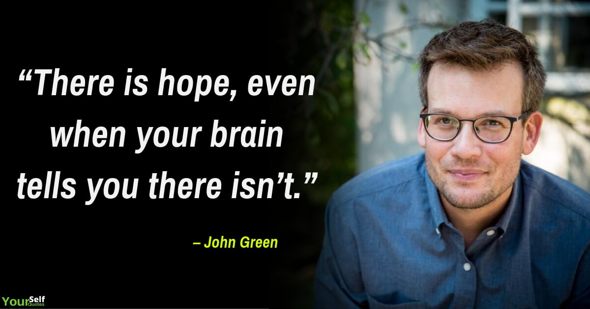 Positive Quotes by John Green