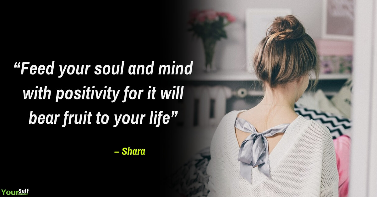 Positive Quotes by Shara
