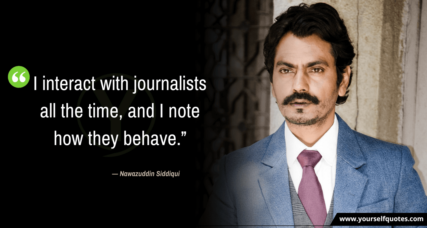 Quote By Nawazuddin Siddiqui