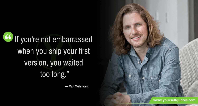 Quote by Matt Mullenweg Images
