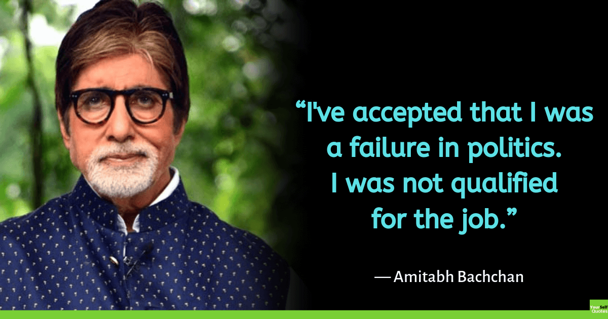 Quotes By Amitabh Bachchan in English