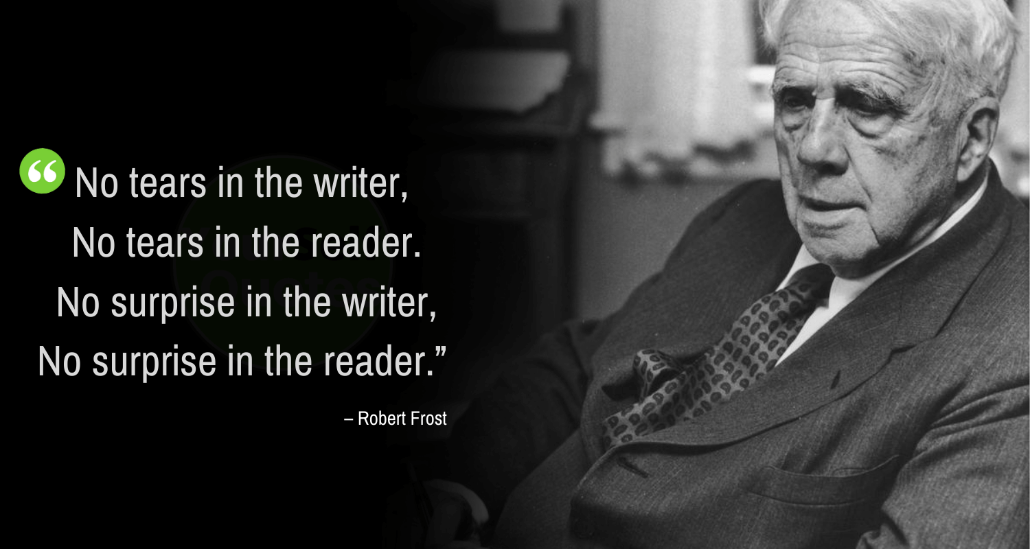 Quotes For Writers by Robert Frost