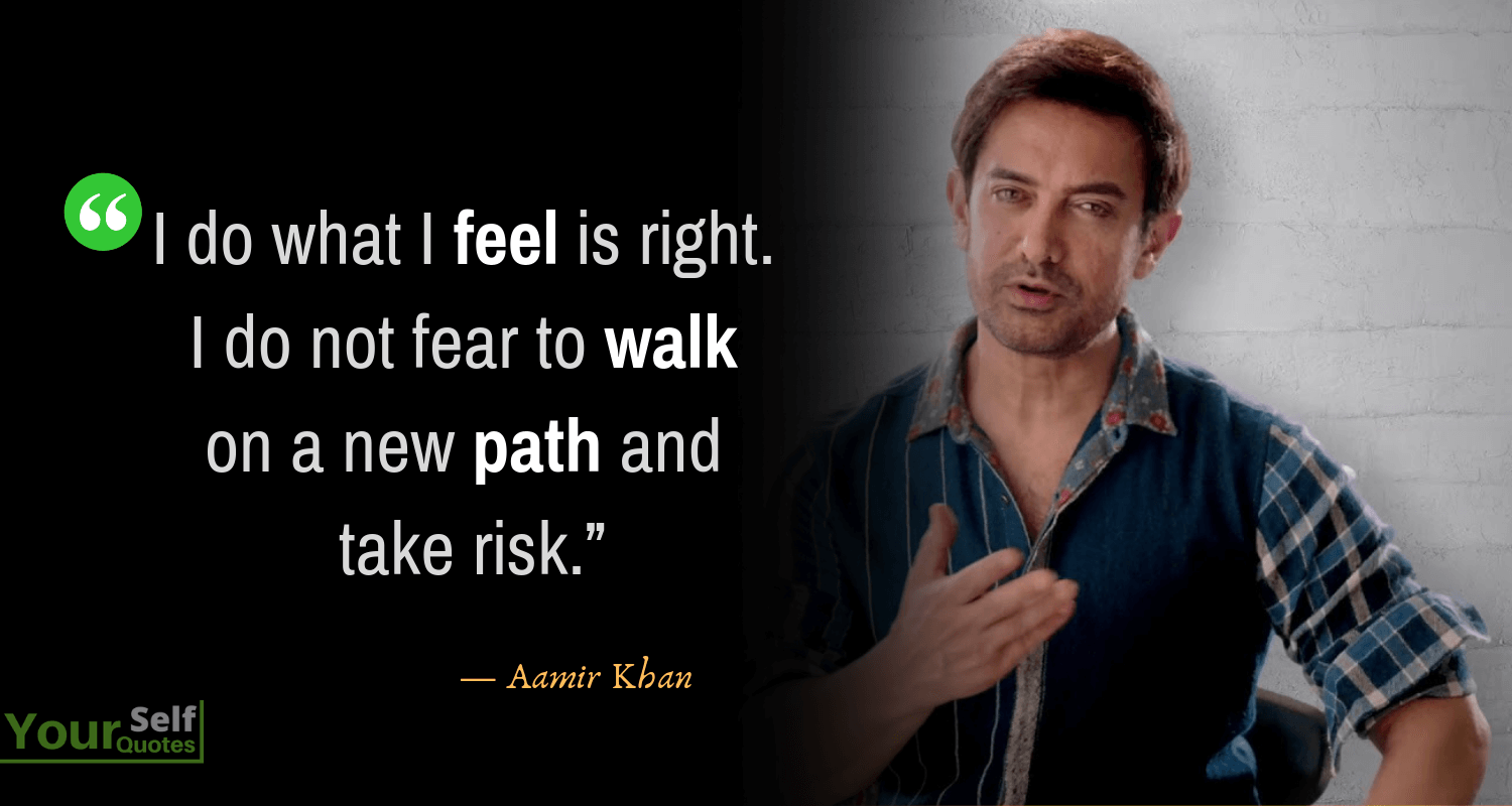 Quotes From Aamir Khan