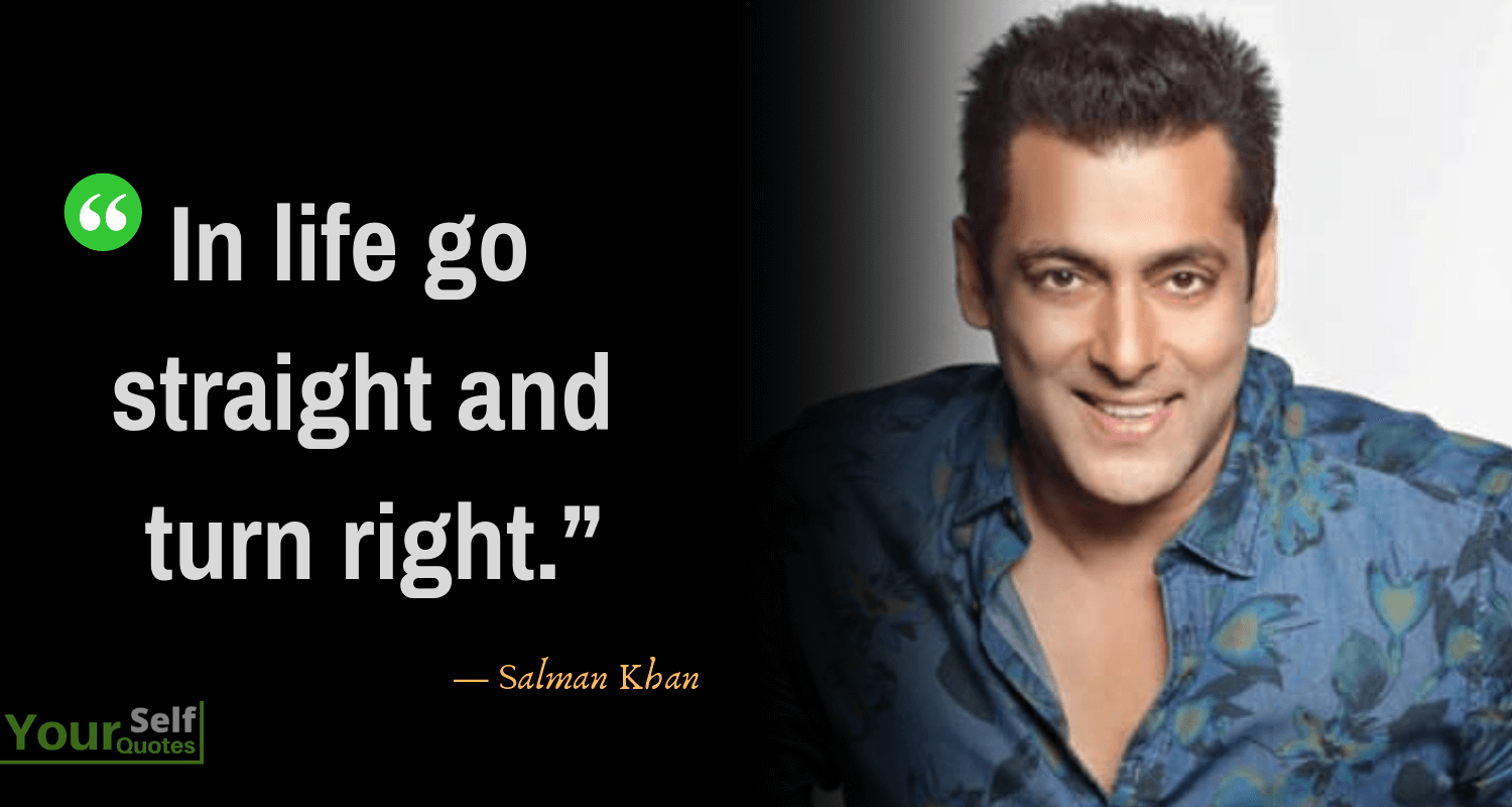 Quotes From Salman Khan