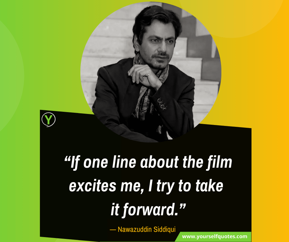 Quotes Nawazuddin Siddiqui Images