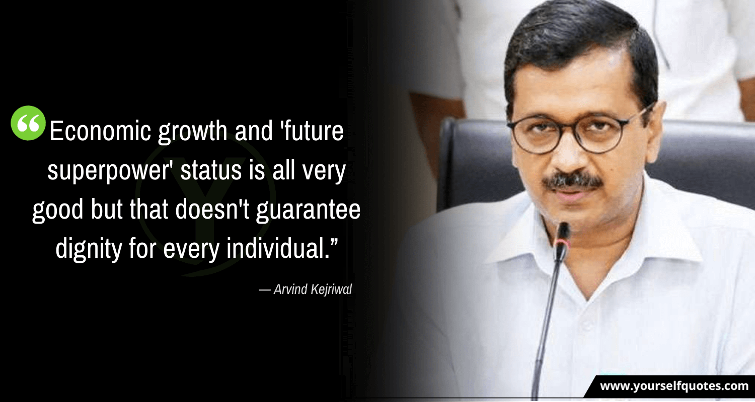Quotes by Arvind Kejriwal Images