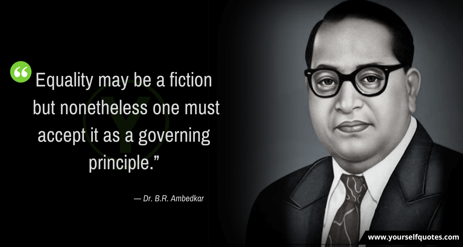 Quotes by Dr. Babasaheb Ambedkar