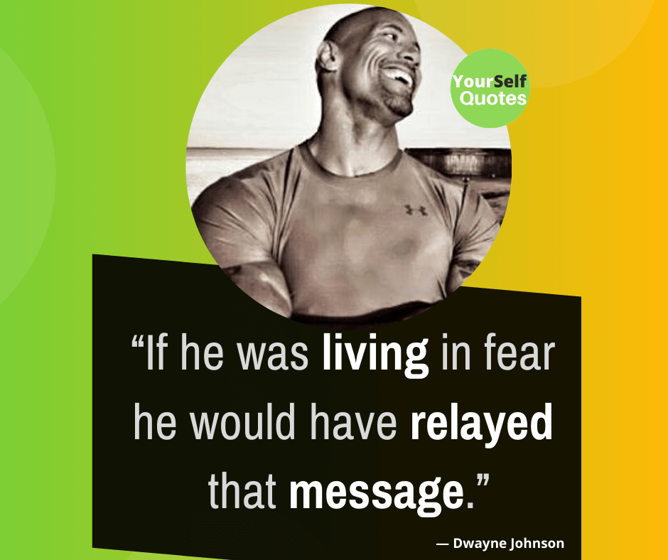 Quotes by Dwayne Johnson Images