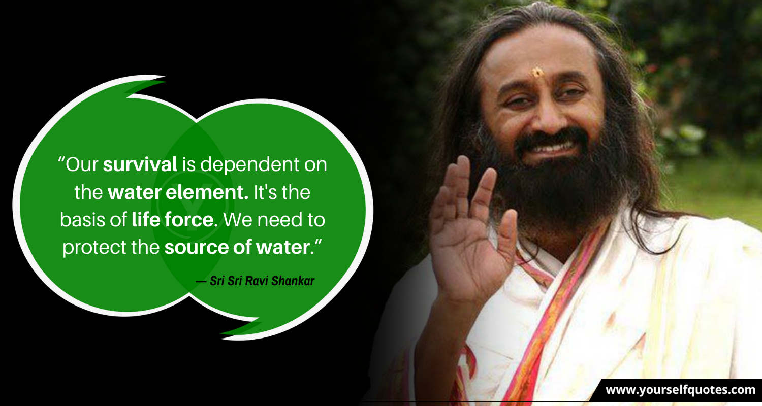 Quotes by Sri Sri Ravi Shankar