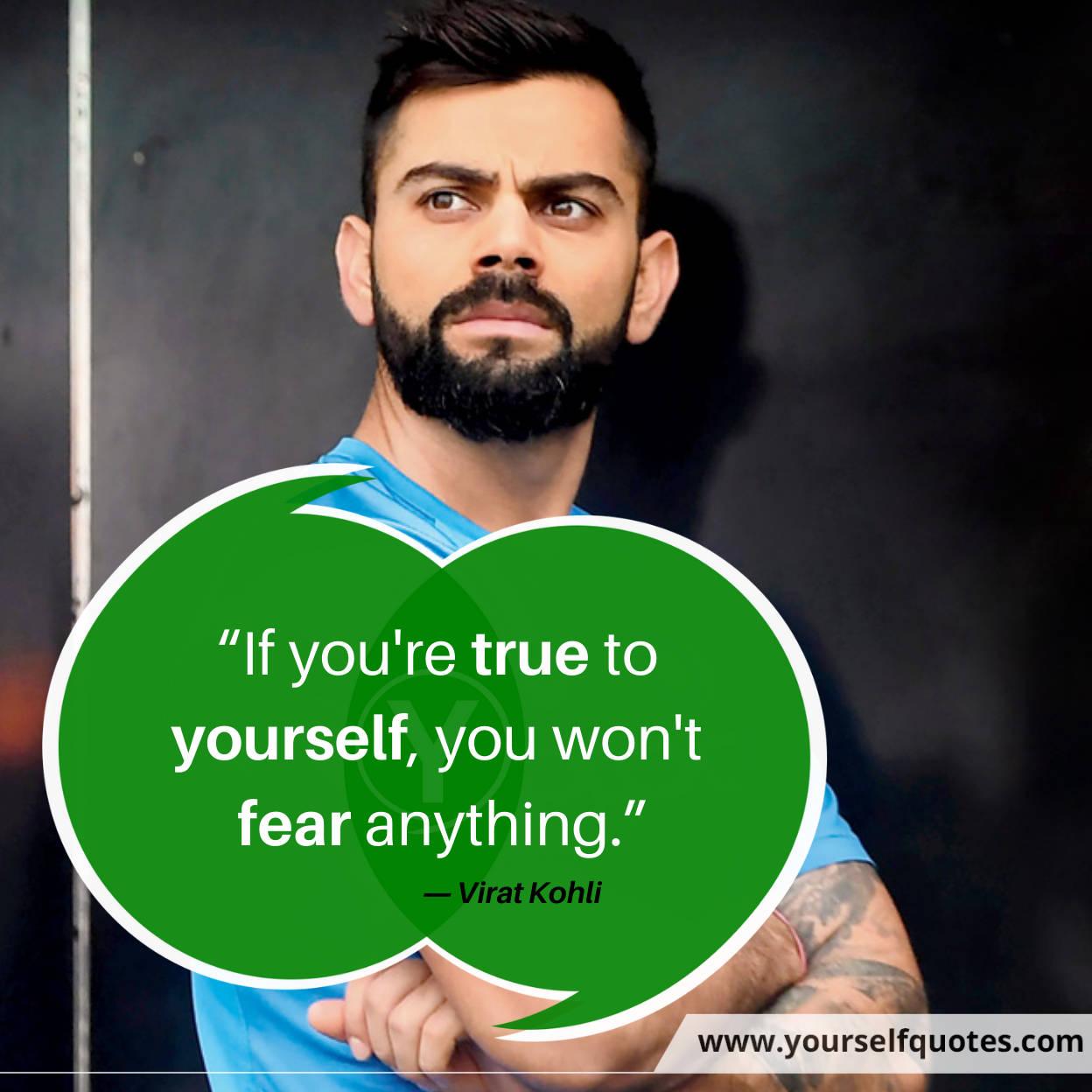 Quotes by Virat Kohli