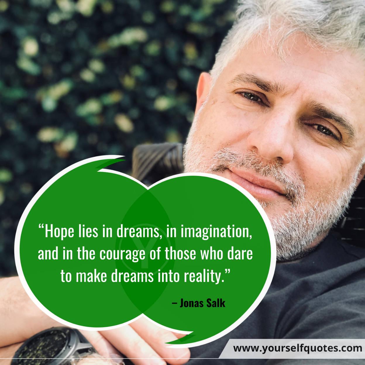 Quotes on Dream by Jonas Salk