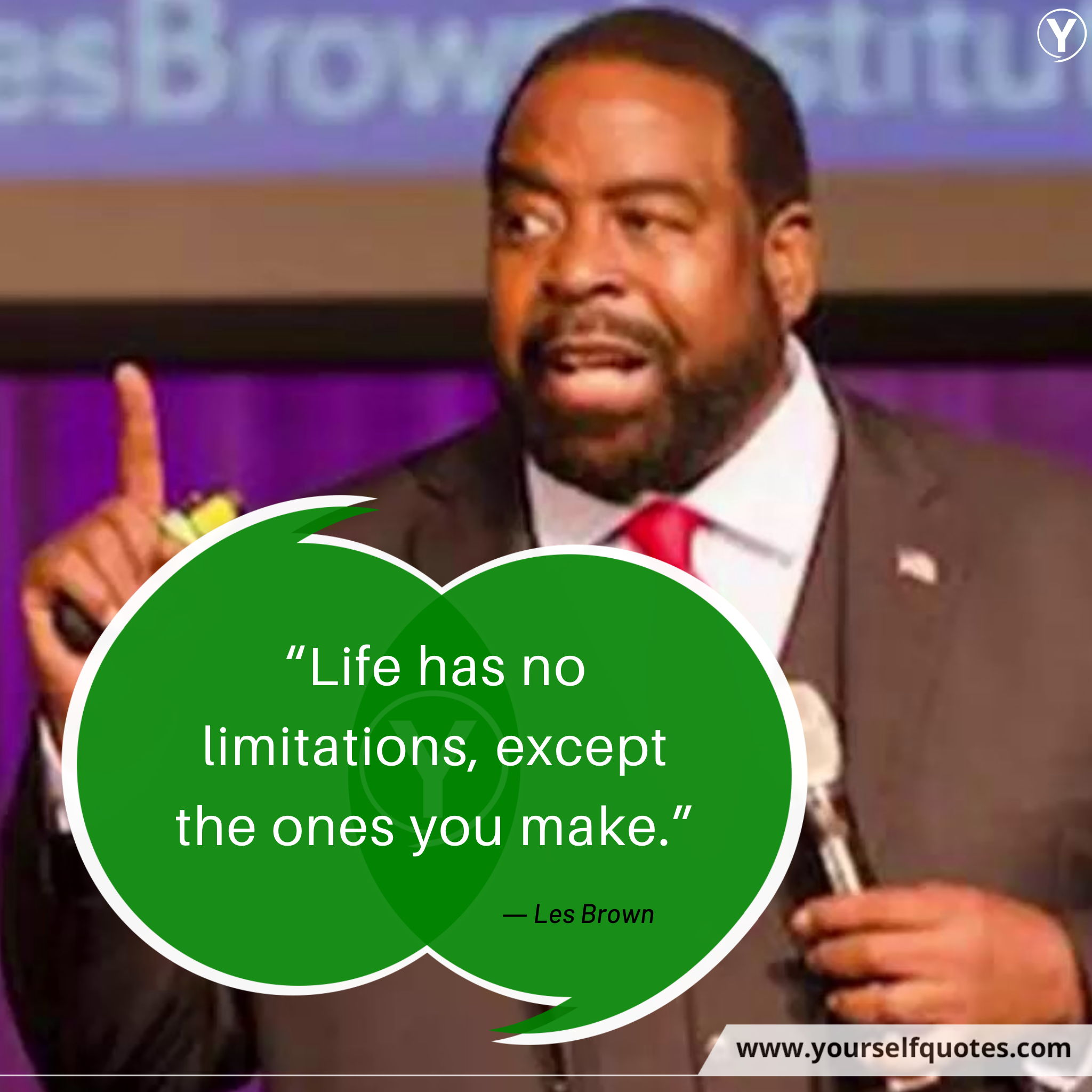 Quotes on Life by Les Brown