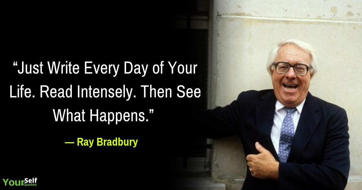 Ray Bradbury Motivational Quotes