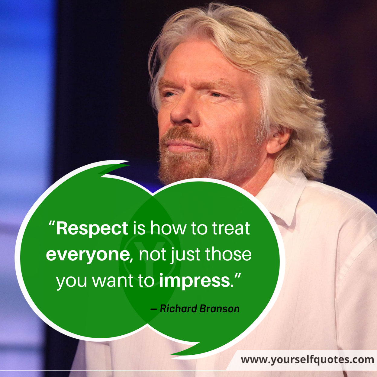 Respect Quotes by Richard Branson