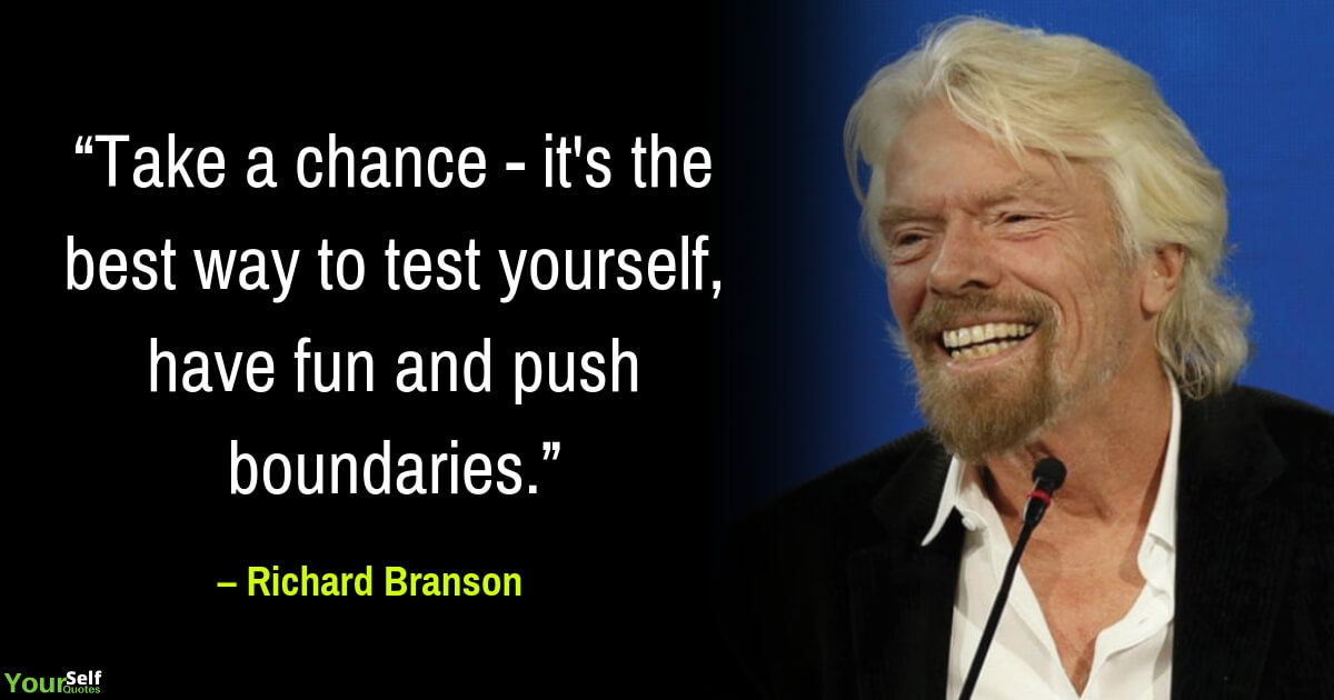 Richard Branson Greatest Quotes