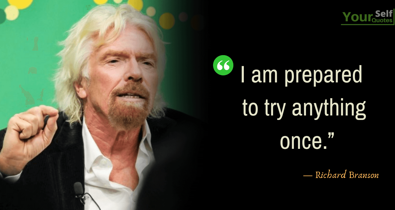 Richard Branson Best Quotes