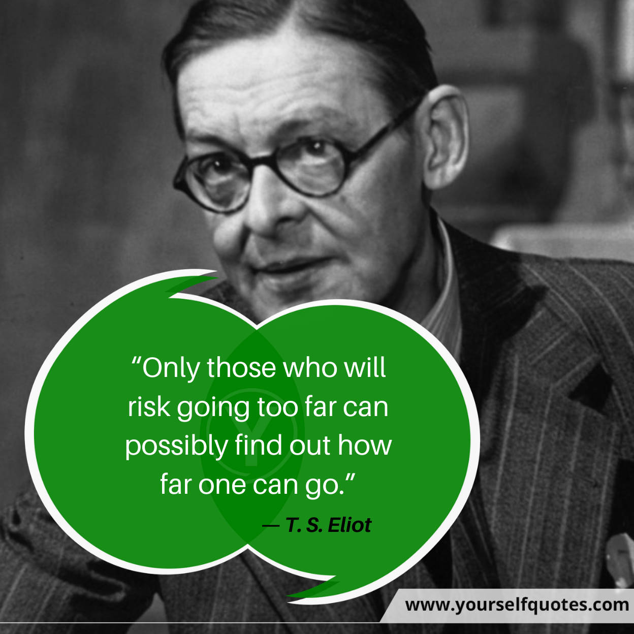 Risk Quotes by Ts Eliot