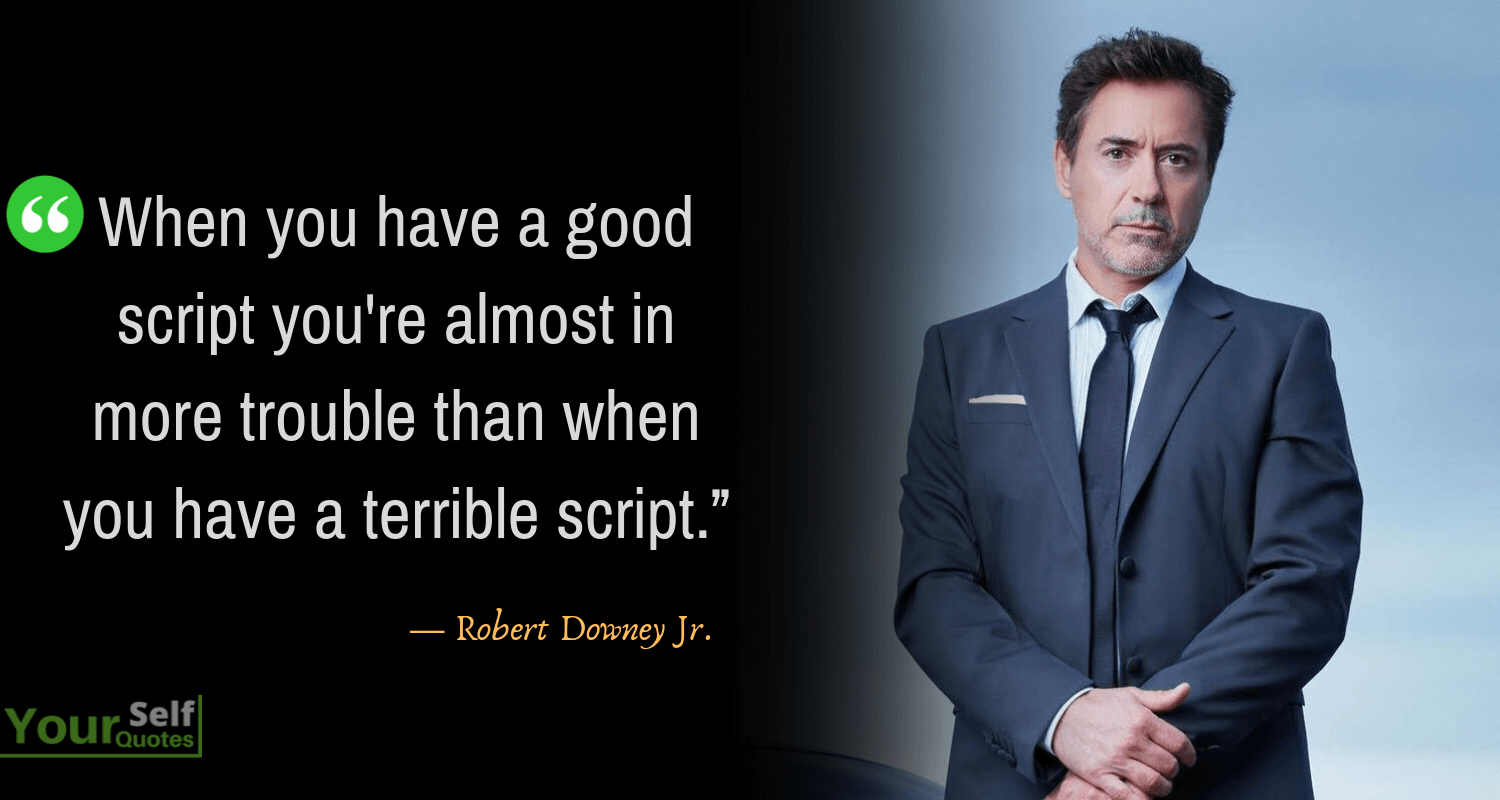 Awesome Robert Downey Jr. Quotes