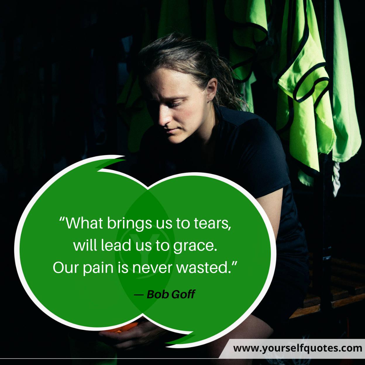 Sad Quotes by Bob Goff