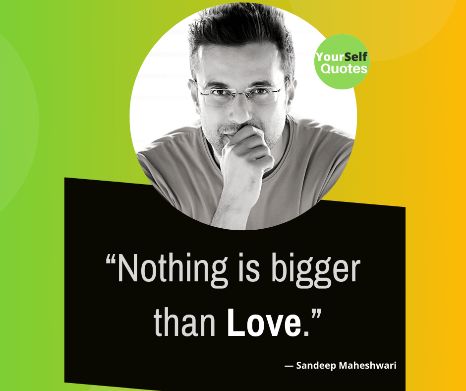 Sandeep Maheshwari Love Quotes