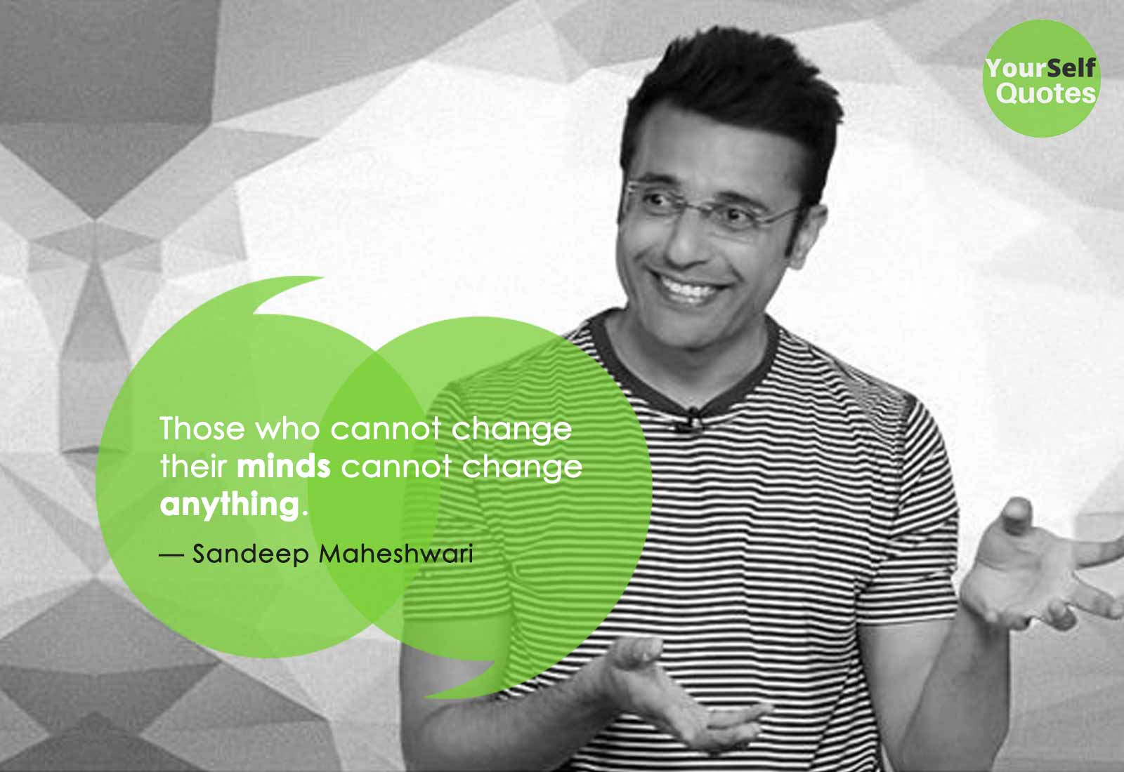 Motivational speaker Sandeep Maheshwari Quotes