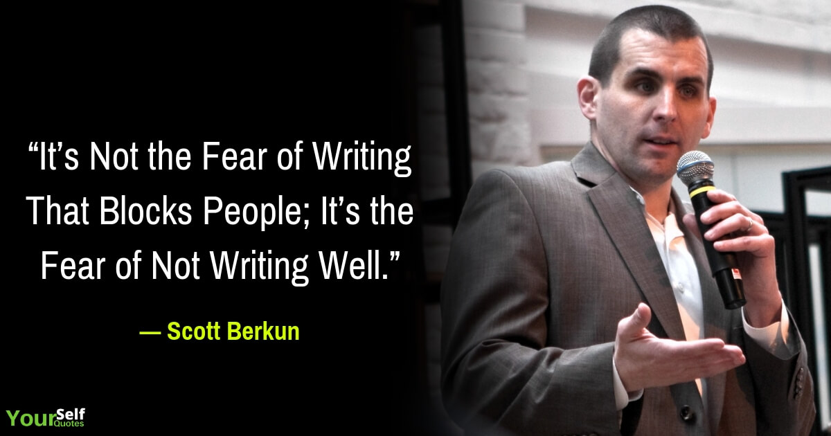 Scott Berkun Motivational Quotes