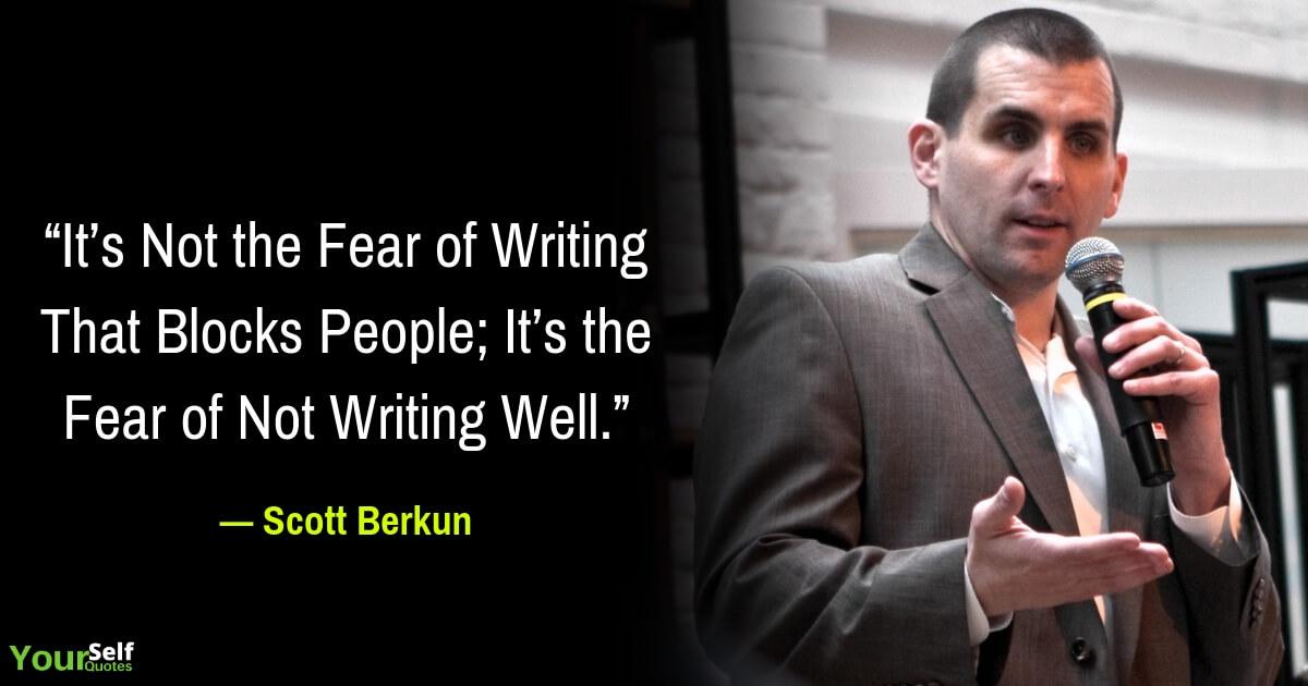 Scott Berkun Motivational Quotes