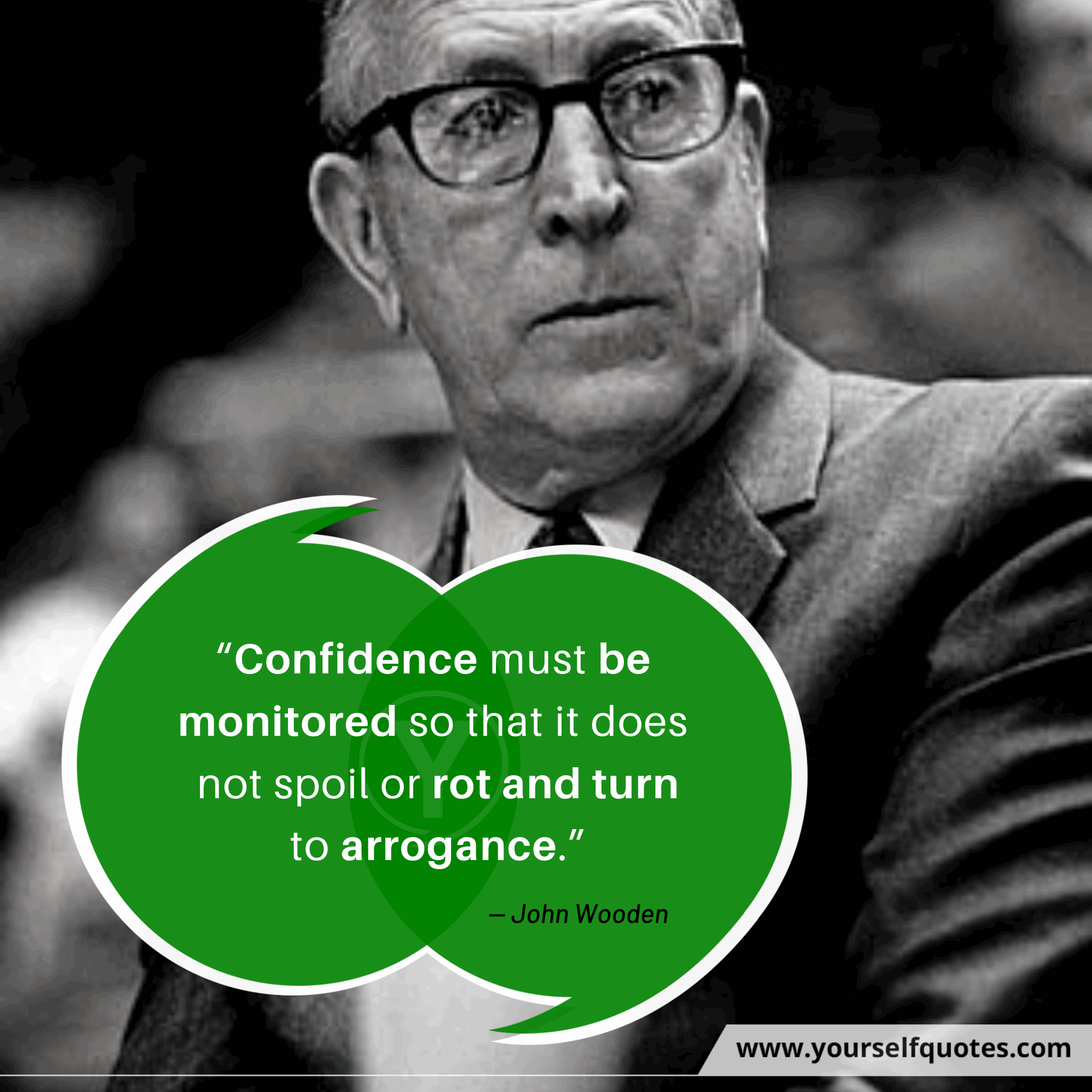 Self Confidence Quotes by John Wooden