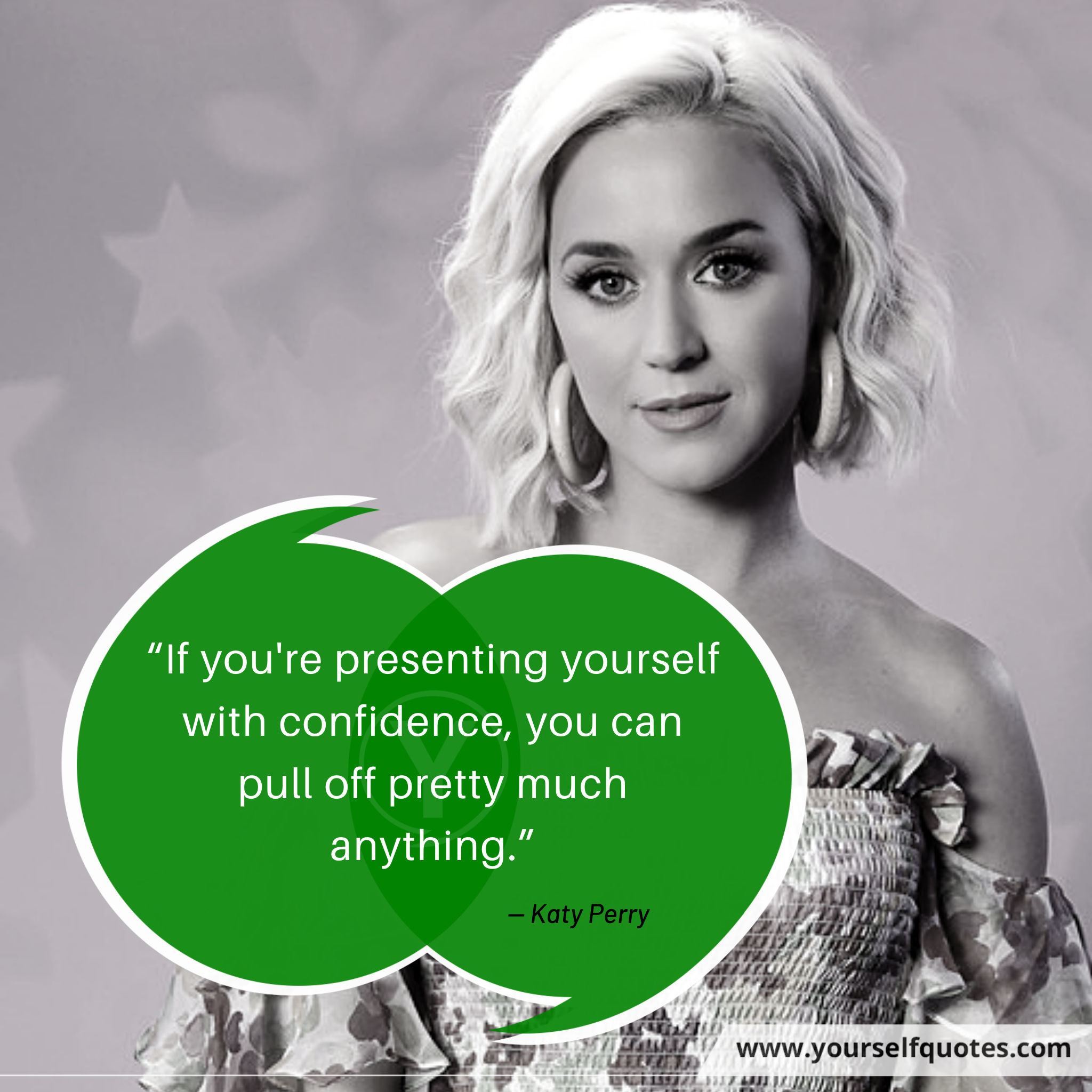 Self Confidence Quotes byKaty Perry