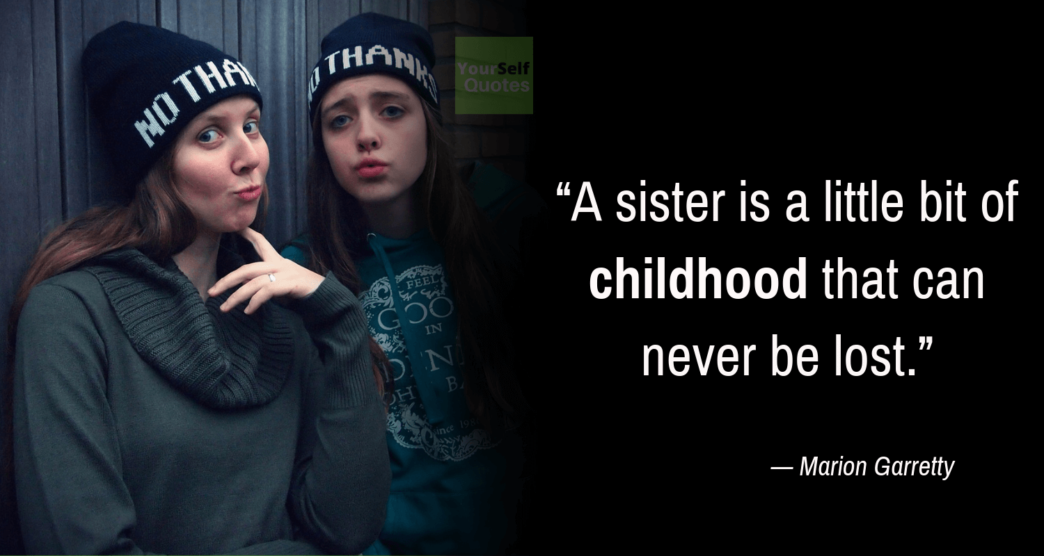 Sisters Quotes by Marion Garretty