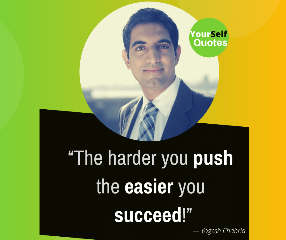 Speakers Yogesh Chabria Quotes