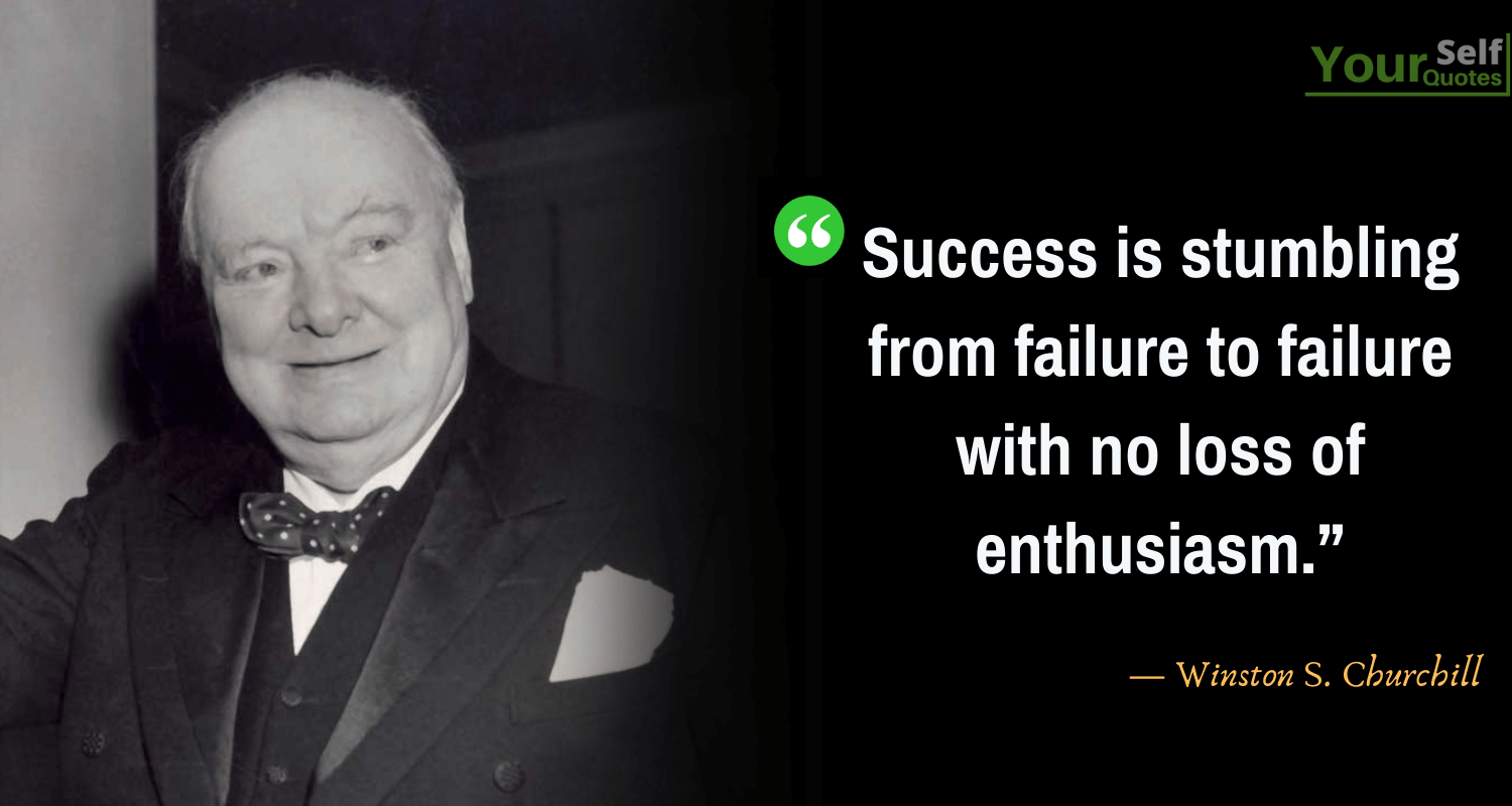 Success Quotes by Winston S. Churchill