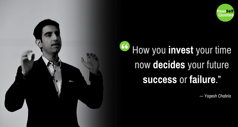 Success Yogesh Chabria Quotes