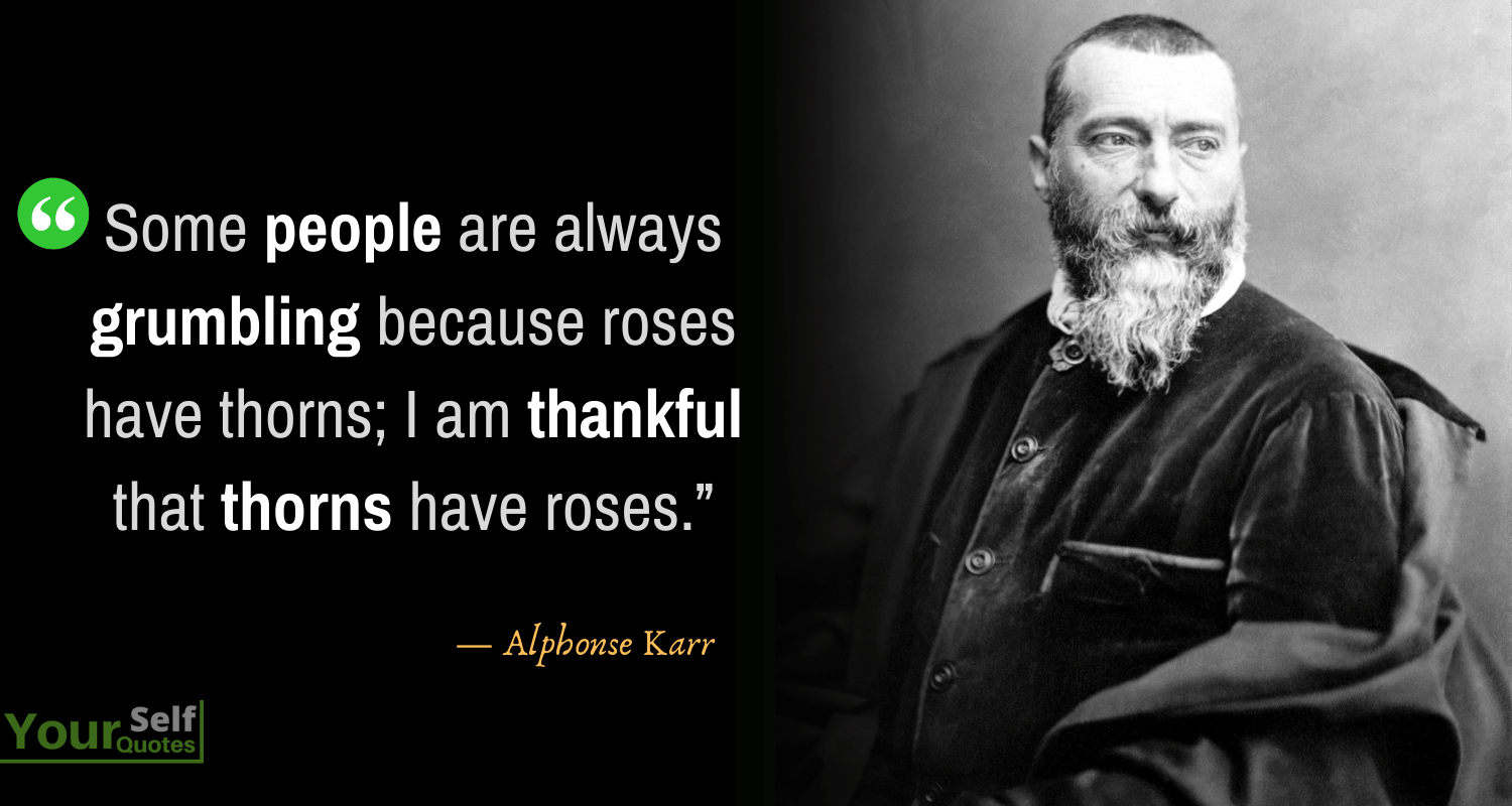 Thankful Quotes by Alphonse Karr