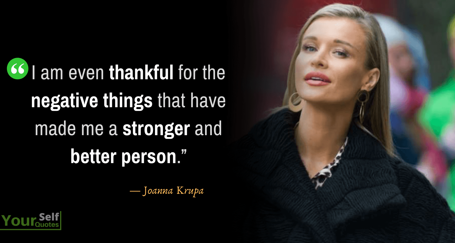 Thankful Quotes by Joanna Krupa