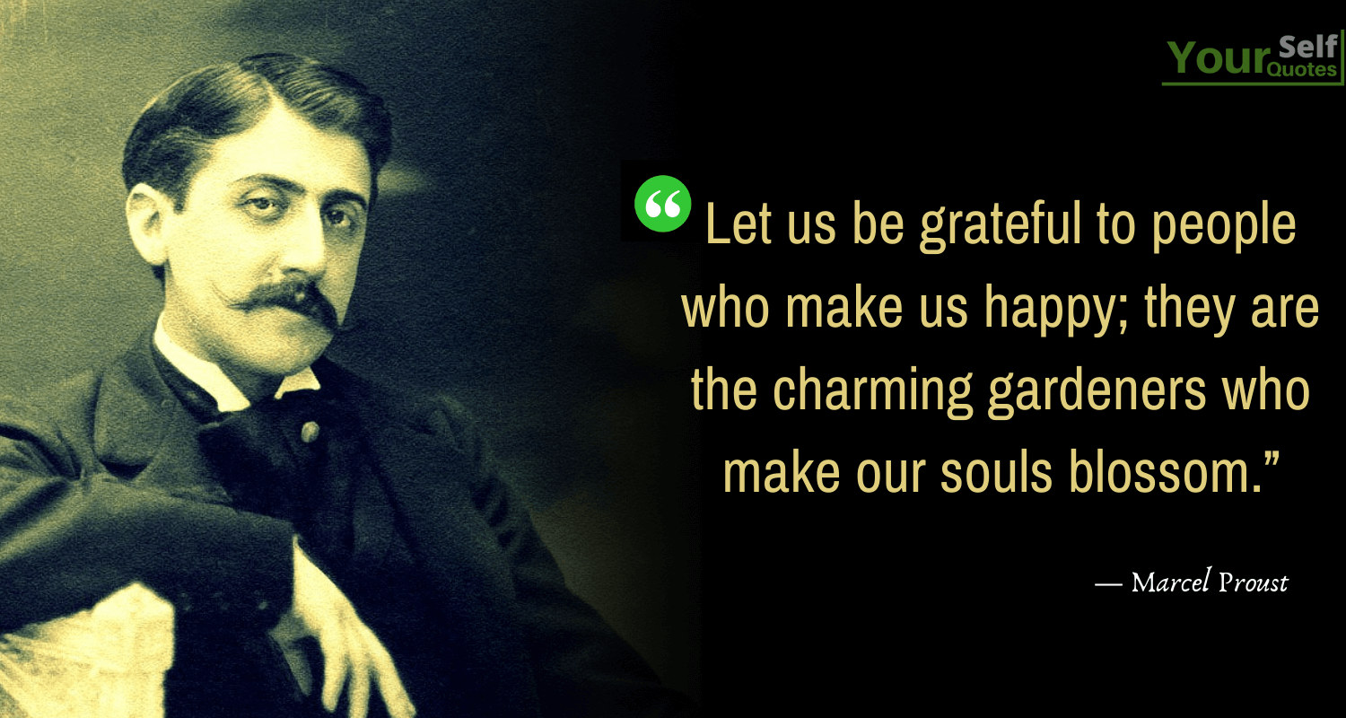Thankful Quotes by Marcel Proust