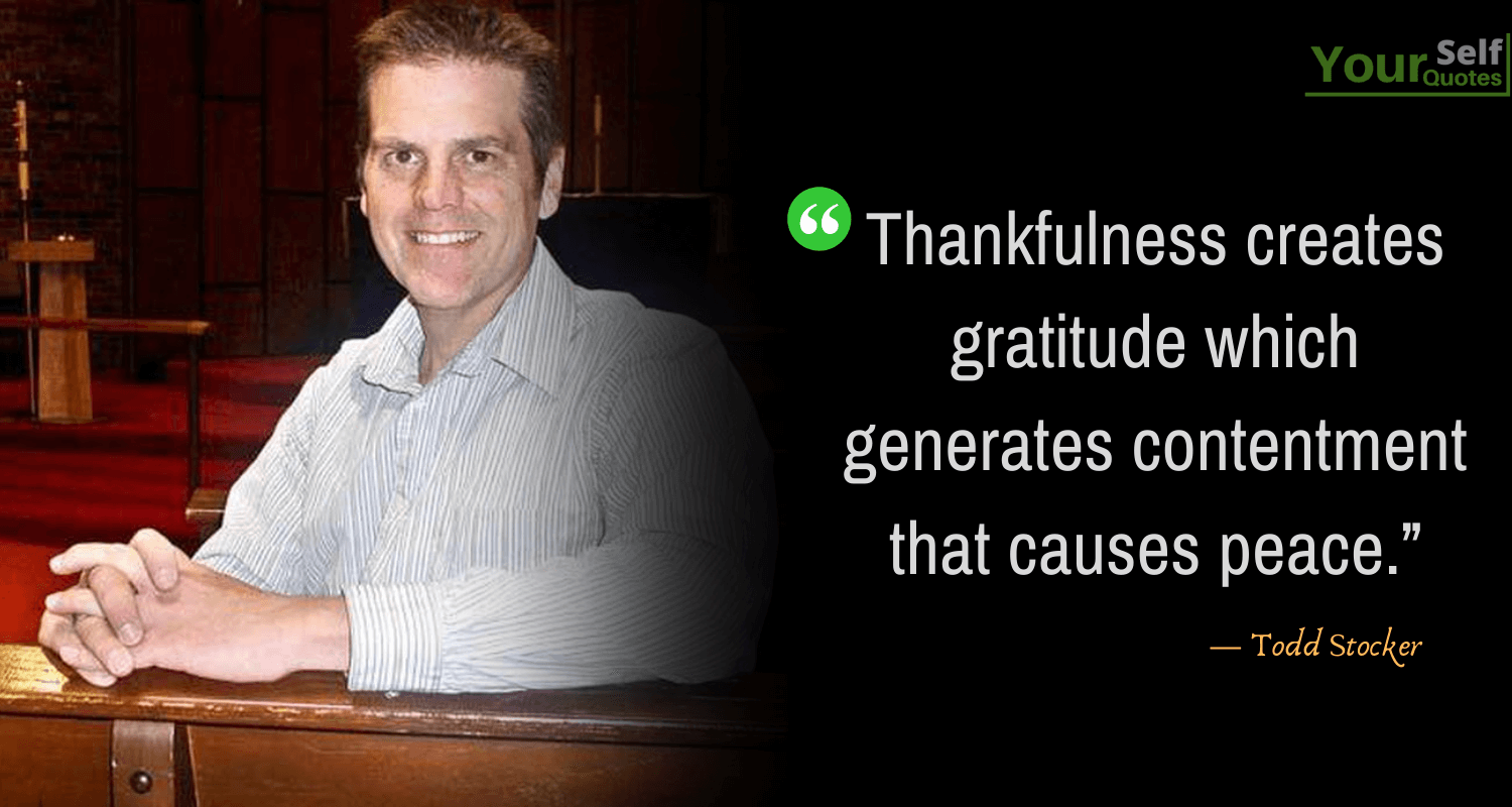 Thankful Quotes by Todd Stocker