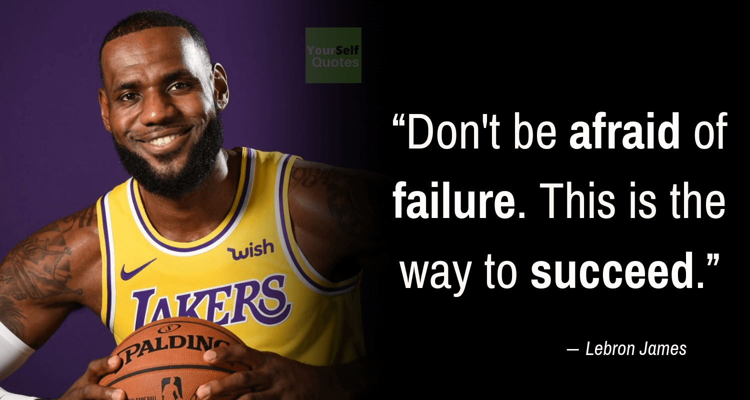 Thought of the Day Quotes by Lebron James