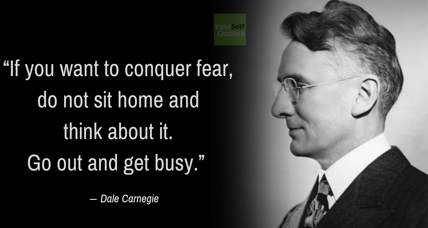 Thoughts of the Day Quotes by Dale Carnegie