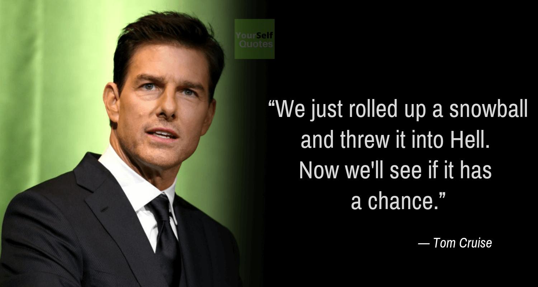 Tom Cruise Movie Quote Images
