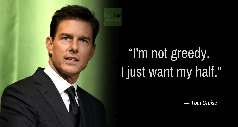 Tom Cruise Quote Photos