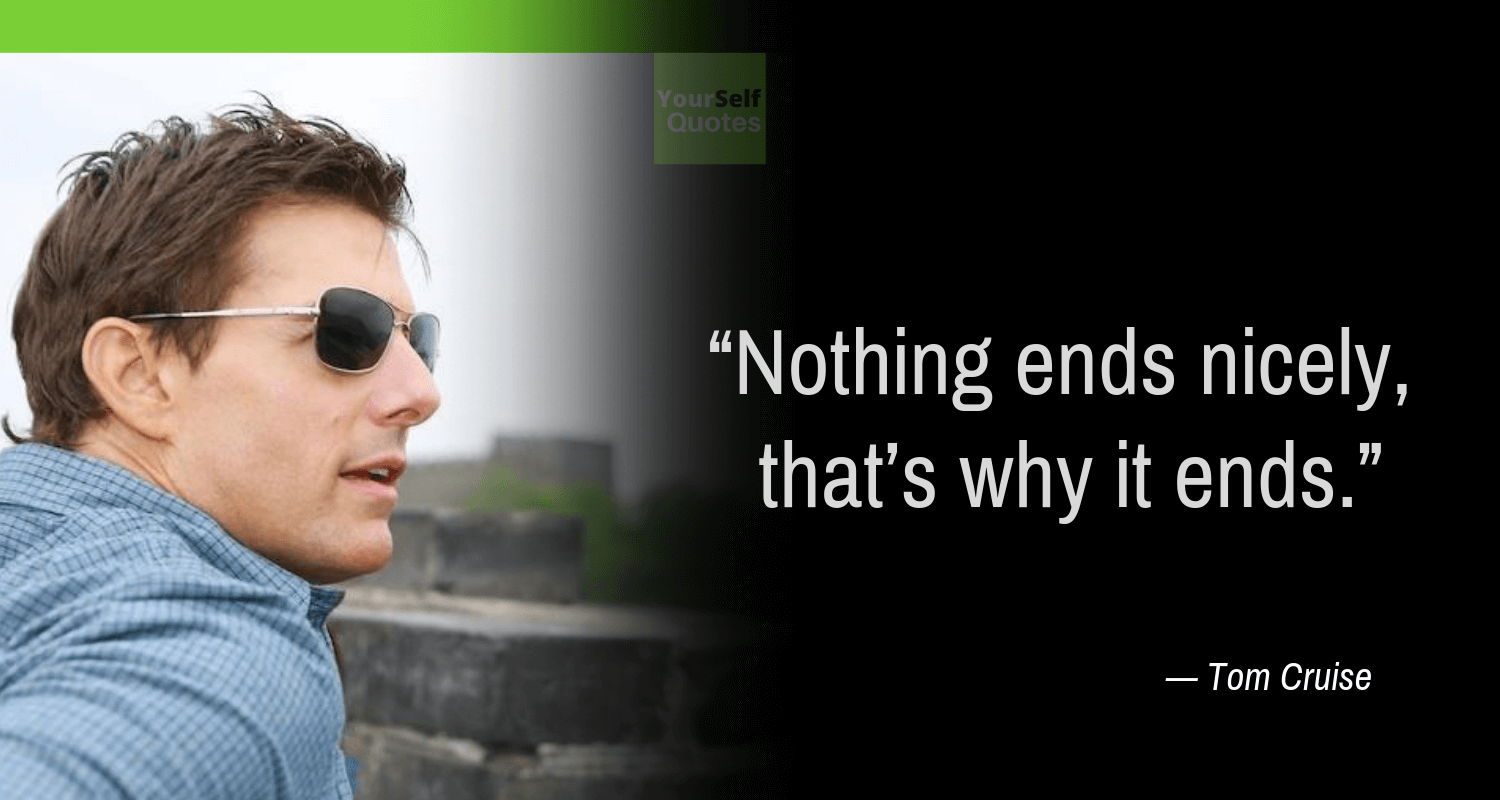 Tom Cruise Quotes About Life