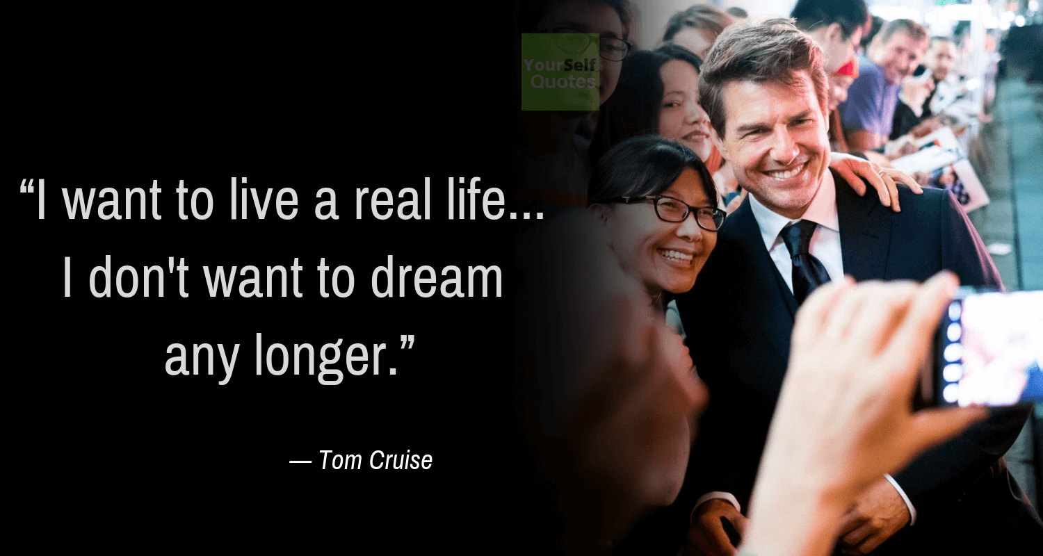 Tom Cruise Quotes Images on Life