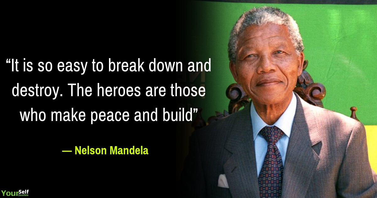 51 Credible Nelson Mandela Quotes That Will Influence Your Personality