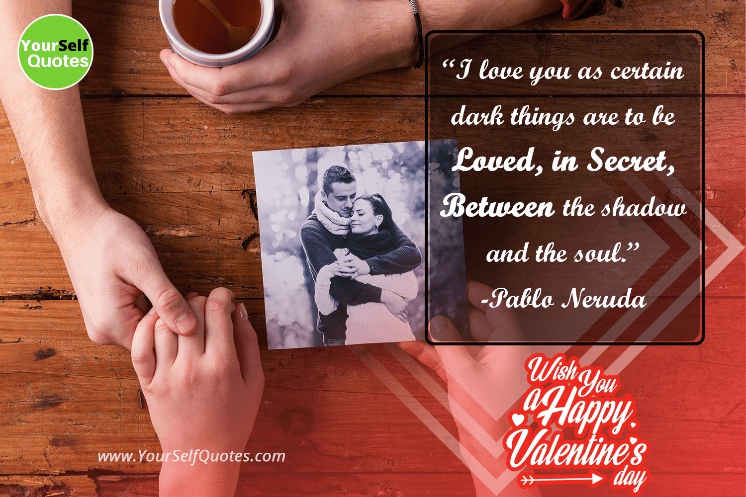 Valentine Day Quotes Images by Pablo Neruda