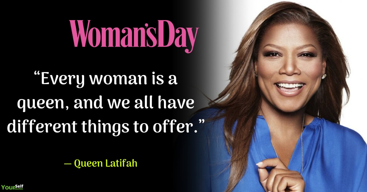 Woman Day by Queen Latifah