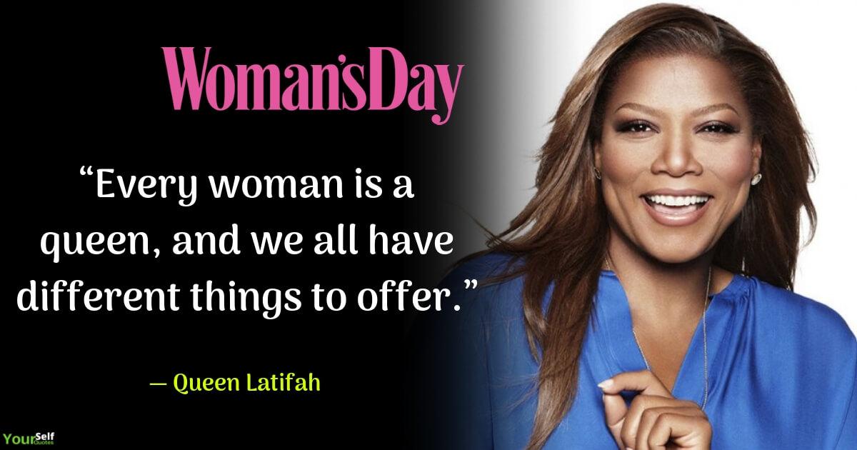 Woman Day oleh Ratu Latifah